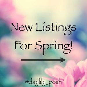 Other - New Listings For Spring!